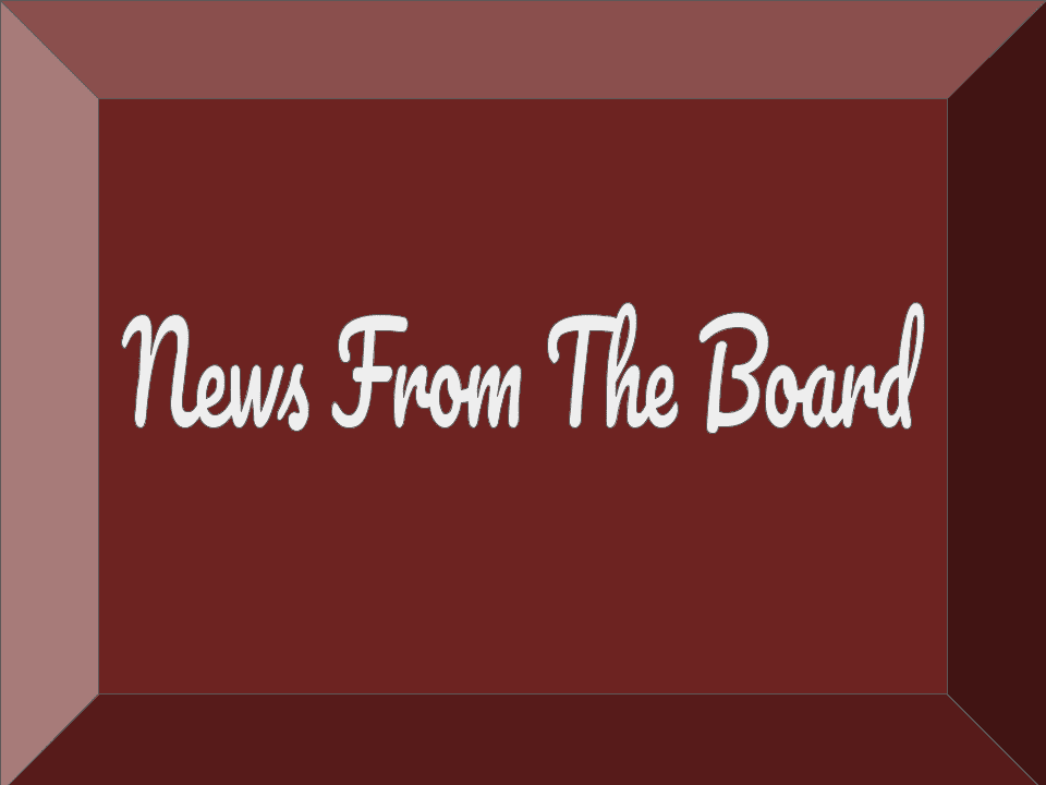 News From The Board